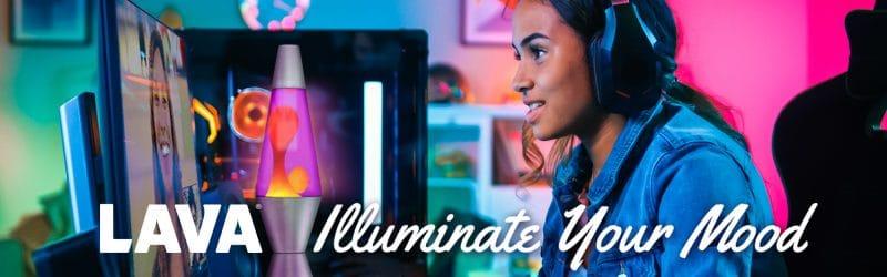 Lava - Illuminate Your Mood