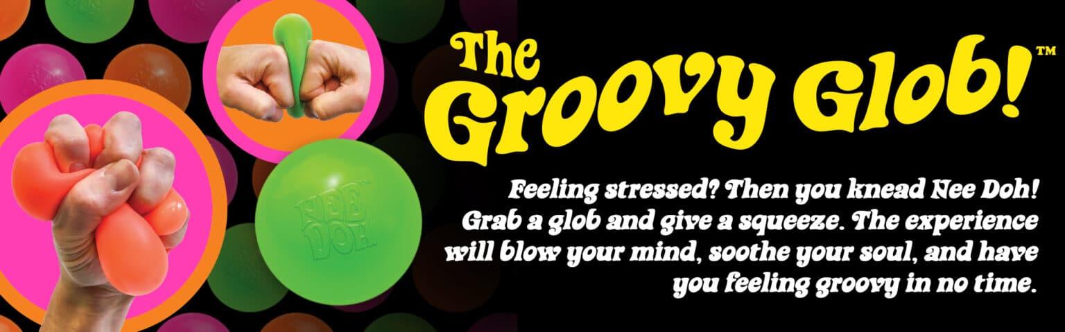 Nee Doh - The Groovy Glob